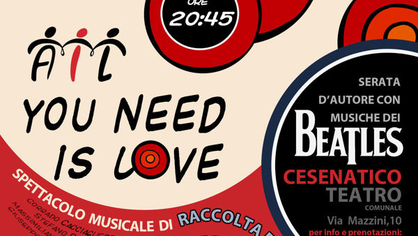 """Ail You Need is love"" fa tappa al Teatro Comunale di Cesenatico"