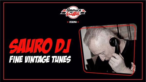 Sauro DJ - fine vintage tunes in America Graffiti